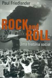 Dica de Leitura - Rock: Uma História Social - Blog - TDM